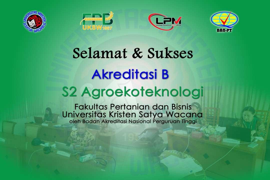 Selamat dan Sukses atas diraihnya Akreditasi B S2 Agroekoteknologi