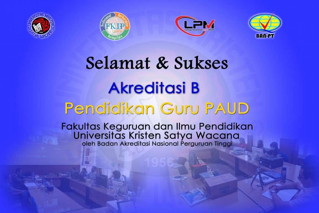 Selamat dan Sukses untuk PG PAUD atas predikat Akreditasi B